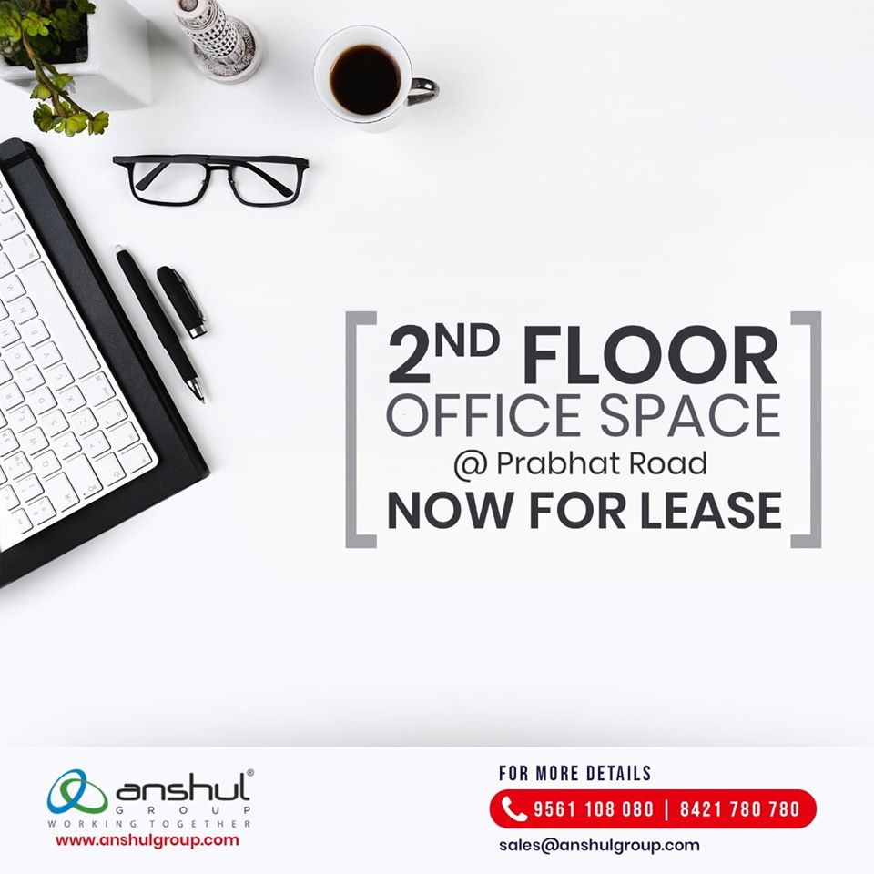 OFFICE SPACE AT PRABHAT ROAD FOR LEASE
